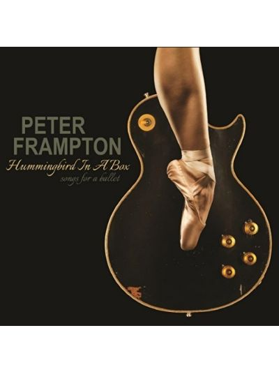 Peter Frampton – Hummingbird In A Box: Songs for a Ballet CD